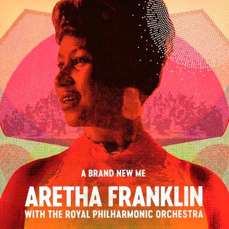 НОВЫЙ АЛЬБОМ  A BRAND NEW ME: ARETHA FRANKLIN WITH THE ROYAL PHILHARMONIC ORCHESTRA