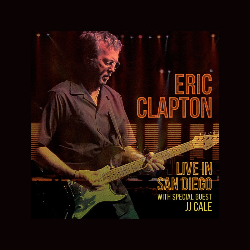 ЗАПИСЬ КОНЦЕРТА ЭРИКА КЛЭПТОНА ERIC CLAPTON: LIVE IN SAN DIEGO WITH SPECIAL GUEST JJ CALE ВЫШЛА НА DVD И BLU-RAY